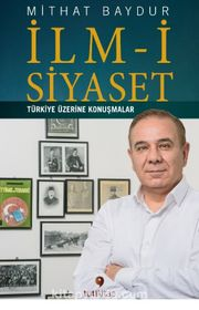 İlm-i Siyaset & Türkiye Üzerine Konuşmalar