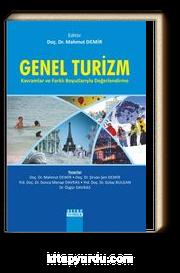 Genel Turizm & Kavramlar ve Farklı Boyutlarıyla Değerlendirme