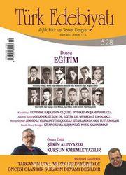 Türk Edebiyatı Aylık Fikir ve Sanat Dergisi Ekim 2017 Sayı 528