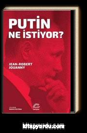 Putin Ne İstiyor?