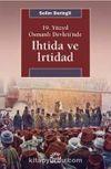19. Yüzyıl Osmanlı Devleti'nde İhtida ve İrtidad