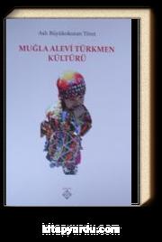 Muğla Alevi Türkmen Kültürü