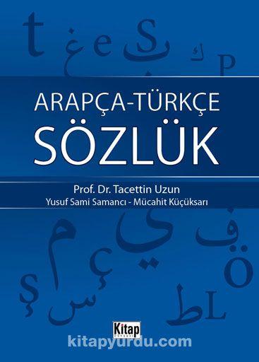 Arapça-Türkçe Sözlük (Plastik Kapak-Cep boy) - Prof. Dr. Tacettin Uzun pdf epub