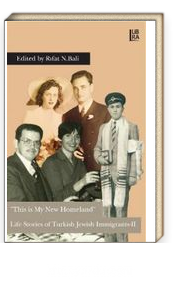 This is My New Homeland Life Stories of Turkish Jewish Immigrants 2