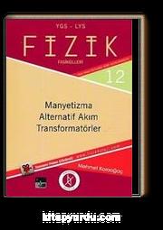 YGS-LYS Fizik Fasikülleri 12-Manyetizma Alternatif Akım Transformatörler