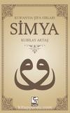 Simya & Kur'an'da Şifa Sırları (Dvd Hediyeli)