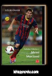 Messi Mucizesi / Futbolun Yıldızları 2