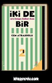 İki De Bir & Ars Longa Bahar Kısa- Ses
