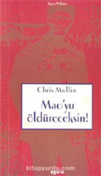 Mao'yu Öldüreceksin! - Chis Mullen pdf epub