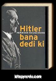 Hitler Bana Dedi Ki