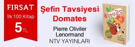 Fırsat ilk 100 kitap 5 TL - Pierre Oliviler Lenormand - Şefin Tavsiyesi Domates