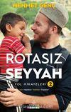 Rotasız Seyyah (Ciltli) & Yol Hikayeleri 2
