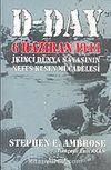 D-DAY: 6 Haziran 1944 II. Dünya Savaşı'nın Nefes Kesen Mücadelesi