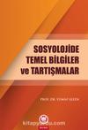 Sosyolojide Temel Bilgiler ve Tartışmalar