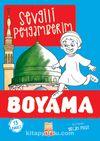 Sevgili Peygamberim (Boyama)