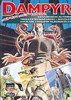 Dampyr Süper Cilt 9/Yanardağın Altında-Troller'in Mağarası-Hayalet Avcıları-Vampir Öldürücüler