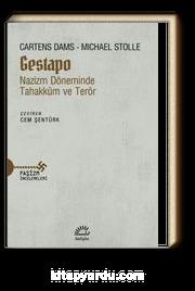 Gastapo & Nazizm Döneminde Tahakküm ve Terör