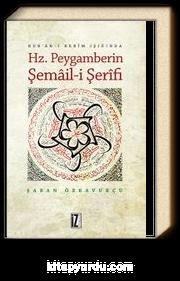 Kur'an-ı Kerim Işığında Hz. Peygamberin Şemail-i Şerifi