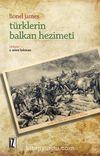 Türklerin Balkan Hezimeti