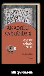 Anadolu Yahudileri & Ege'de Yahudi İzleri