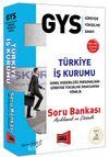 GYS Türkiye İş Kurumu Açıklamalı ve Çözümlü Soru Bankası