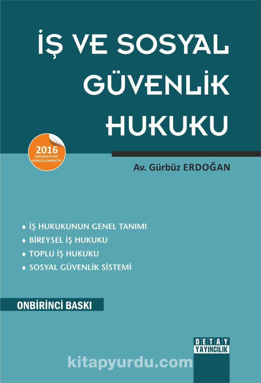 İş ve Sosyal Güvenlik Hukuku - Av. Gürbüz Erdoğan pdf epub