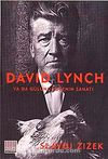 David Lynch & Ya Da Gülünç Yücenin Sanatı