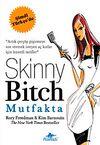 Skinny Bitch Mutfakta
