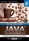 Yeni Başlayanlar İçin Java 8 & Oku, İzle, Dinle, Öğren