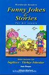 Funny Jokes Stories / Bütün Seviyeler İçin İngilizce-Türkçe Fıkralar