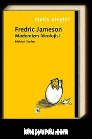 Modernizm İdeolojisi & Edebiyat Yazıları