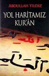 Yol Haritamız Kur'an