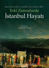Eski Zamanlarda İstanbul Hayatı