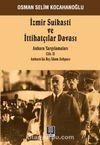İzmir Suikasti ve  İttihatçılar Davası (Cilt 2) & Ankara Yargılamaları Ankara'da Beş İdam Sehpası