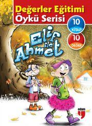 Elif ile Ahmet Değerler Eğitimi Öykü Serisi (10 Kitap)