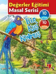 Bir Kuş Konmuş Değerler Eğitimi Masal Serisi (10 Kitap)