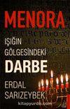 Menora & Işığın Gölgesindeki Darbe