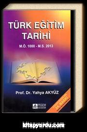 Türk Eğitim Tarihi & M.Ö. 1000 M.S. 2013