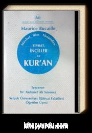 Müsbet İlim Yönünden Tevrat İnciller ve Kur'an (3-B-7)