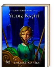 Yıldız Kaşifi & Elyon Ülkesi 5. Kitap