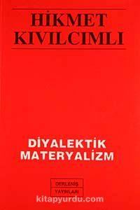 Diyalektik Materyalizm - Hikmet Kıvılcımlı pdf epub