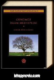 Günümüz İslam Mezhepleri