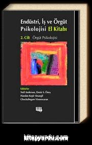 Endüstri, İş ve Örgüt Psikolojisi El Kitabı 2. Cilt: Örgüt Psikolojisi