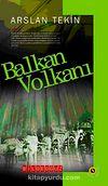 Balkan Volkanı & Bütün Eserleri-3