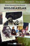 Sürgün Bahçesinin Solan Renkleri Molokanlar & Kafkas Ardı'ndaki Molokanların ve Dukhoborların Tarihi