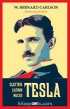 Tesla & Elektrik Çağının Mucidi