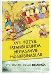 XVII. Yüzyıl İstanbul'unda Mutasavvıf Musikişinaslar