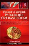 Türkiye'ye Yönelik Psikolojik Operasyonlar