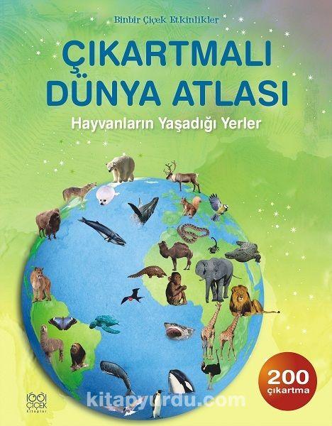 Çıkartmalı Dünya Atlası / Hayvanların Yaşadığı Yerler