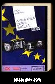 Avrupa'yla Derin Bağlar & Hayatım Avrupa-5